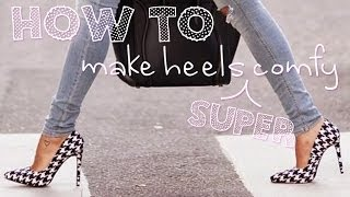 Download How to make heels super comfy! Video