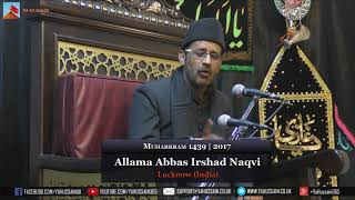 Download 1st Muharram 1439 | 2017 - Allama Abbas Irshad Naqvi (Lucknow) - Northampton (UK) Video