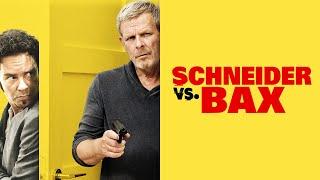 Download SCHNEIDER VS. BAX - Official U.S. Trailer Video