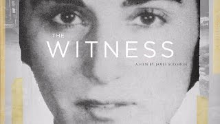 Download THE WITNESS Documentary: Official Trailer Video