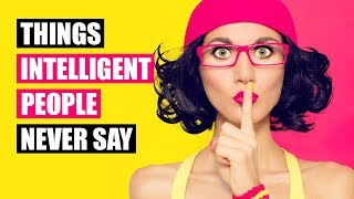 Download Intelligent People Never Say These 16 Phrases Video