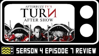 Download Turn Season 4 Episodes 7 Review & After Show | AfterBuzz TV Video