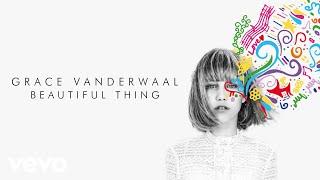Download Grace VanderWaal - Beautiful Thing (Audio) Video