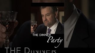 Download The Dinner Party Video