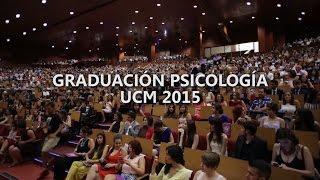 Download Graduación Psicología UCM 2015 | Ceremonía completa | Parte 1 Video