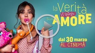 Download LA VERITÀ VI SPIEGO SULL'AMORE - Dal 30 marzo al cinema! Video