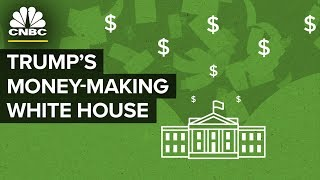 Download Trump's White House Has Been A Money-Making Machine Video