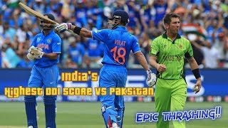 Download India's Highest ODI Score against Pakistan | Don't Regret Later For Not Watching this Epic Thrashing Video