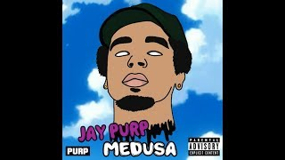 Download Jay Purp - Medusa [Prod. By Jay Purp] Video