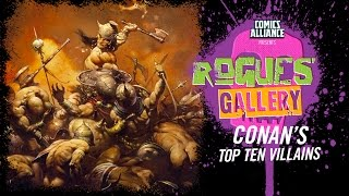 Download 10 Greatest Conan the Barbarian Enemies - Rogues' Gallery Video