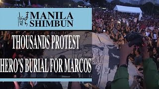 Download Thousands protest hero's burial for Marcos, call for exhumation of late strongman's remains Video