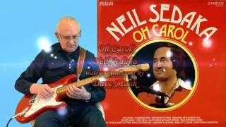 Download Oh Carol - Neil Sedaka - instro cover by Dave Monk Video