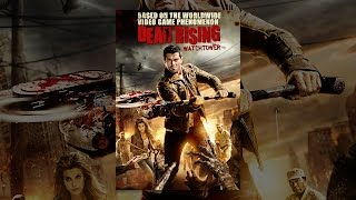 Download Dead Rising: Watchtower Video