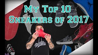 Download MY TOP 10 SNEAKER PICKUPS OF 2017 Video
