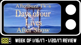 Download Days of Our Lives for January 16th - January 20th, 2017 Review & After Show | AfterBuzz TV Video