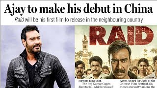 Download Ajay Devgn To DEBUT In CHINA With RAID Movie In 2019 Video