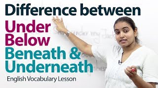 Download Difference between ″under″, ″below″, ″beneath″, and ″underneath″ - English Grammar Lesson Video