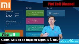 Download Vlog #8: Xiaomi Mi Box liệu có thực sự NGON, BỔ, RẺ? Video