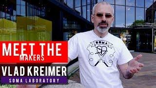 Download Meet The Makers: Vlad Kreimer of Soma Labs Video
