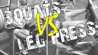 Download Squats Versus Leg Presses - Real Talk! Video