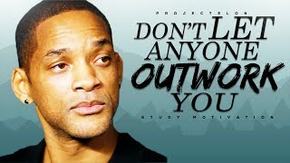 Download Don't Let Anyone Outwork You - Study Motivation Video