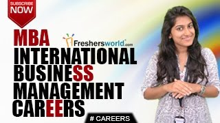 Download CAREERS IN INTERNATIONAL BUSINESS MANAGEMENT –BBM,MBA,CAT,Business School,Job Opportunities Video