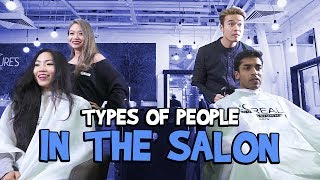Download Types Of People In The Salon Video