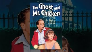Download The Ghost and Mr. Chicken Video