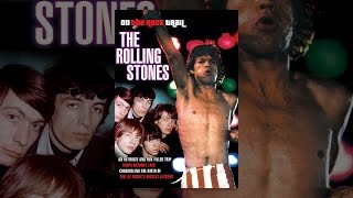 Download The Rolling Stones: On the Rock Trail Video