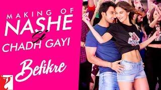 Download Making Of The Song - Nashe Si Chadh Gayi | Befikre | Ranveer Singh | Vaani Kapoor Video