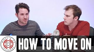 Download HOW TO MOVE ON Video