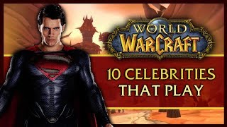 Download 10 Celebs that Surprisingly Play World of Warcraft Video