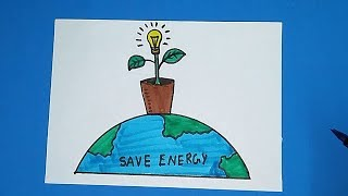 Download How to Draw Save Energy | Save Power Poster Drawing for Kids Video