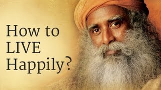 Download How to Live Happily? - Sadhguru Answers Video