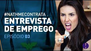 Download O QUE NÃO FALAR NA ENTREVISTA DE EMPREGO! EP 3 #NathMeContrata Video