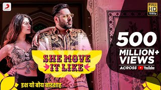 Download She Move It Like - Official Video | Badshah | Warina Hussain | ONE Album | Arvindr Khaira Video