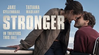 Download Stronger Official Trailer | Roadside Attractions Video