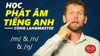 Download Học phát âm tiếng Anh cùng Langmaster: /m/ & /n/ & /ŋ/ [Phát âm tiếng Anh chuẩn #2] Video