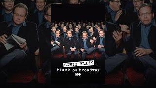 Download Lewis Black: Black on Broadway Video