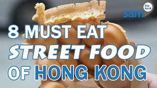 Download 8 Must-Eat Street Foods of Hong Kong Video