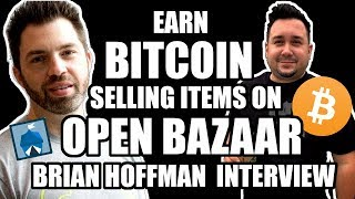 Download Sell Items & earn BITCOIN with Open Bazaar: Brain Hoffman Co-Founder Interview Video