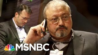 Download Report: Turks Claim Evidence Of Missing Washington Post Journalist | The Last Word | MSNBC Video