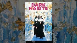 Download Dark Habits Video