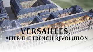 Download Versailles after the French Revolution Video