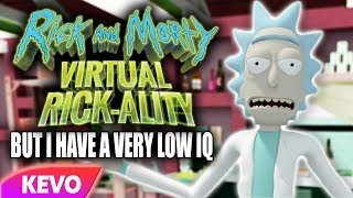 Download Rick and Morty VR but I have a very low IQ Video