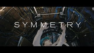 Download SYMMETRY - CERN dance-opera film (official trailer) Video