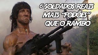 """Download 6 Soldados Reais mais """"Fodões"""" que o Rambo Video"""