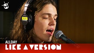 Download Allday covers INXS 'Never Tear Us Apart' for Like A Version Video