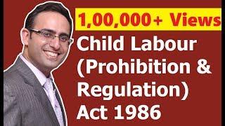 Download Child Labour (Prohibition & Regulation) Act 1986 (Part-1) || for CS, CMA & LL.B Video