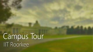 Download Campus Tour IIT Roorkee Video